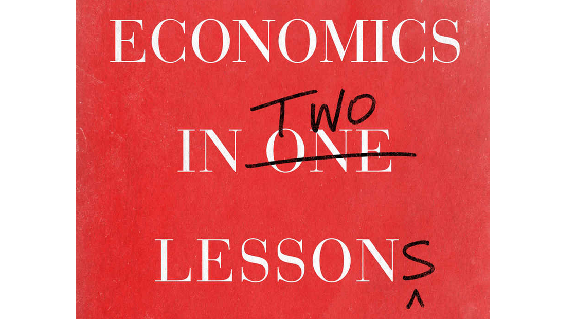 Economics In Two Lessons? Nope, Hazlitt's One Lesson is Enough