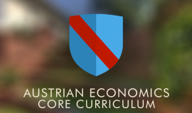 Austrian Economics Core Curriculum