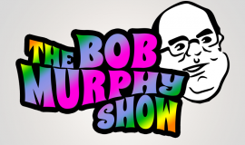 The Bob Murphy Show