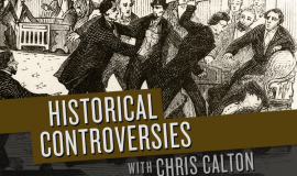 Historical Controversies Podcast: Season 2