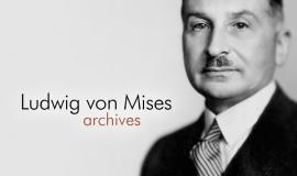 Ludwig von Mises Archives