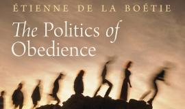 The Politics of Obedience by Étienne de La Boétie