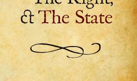 The Left, the Right, and the State by Llewellyn H. Rockwell Jr.