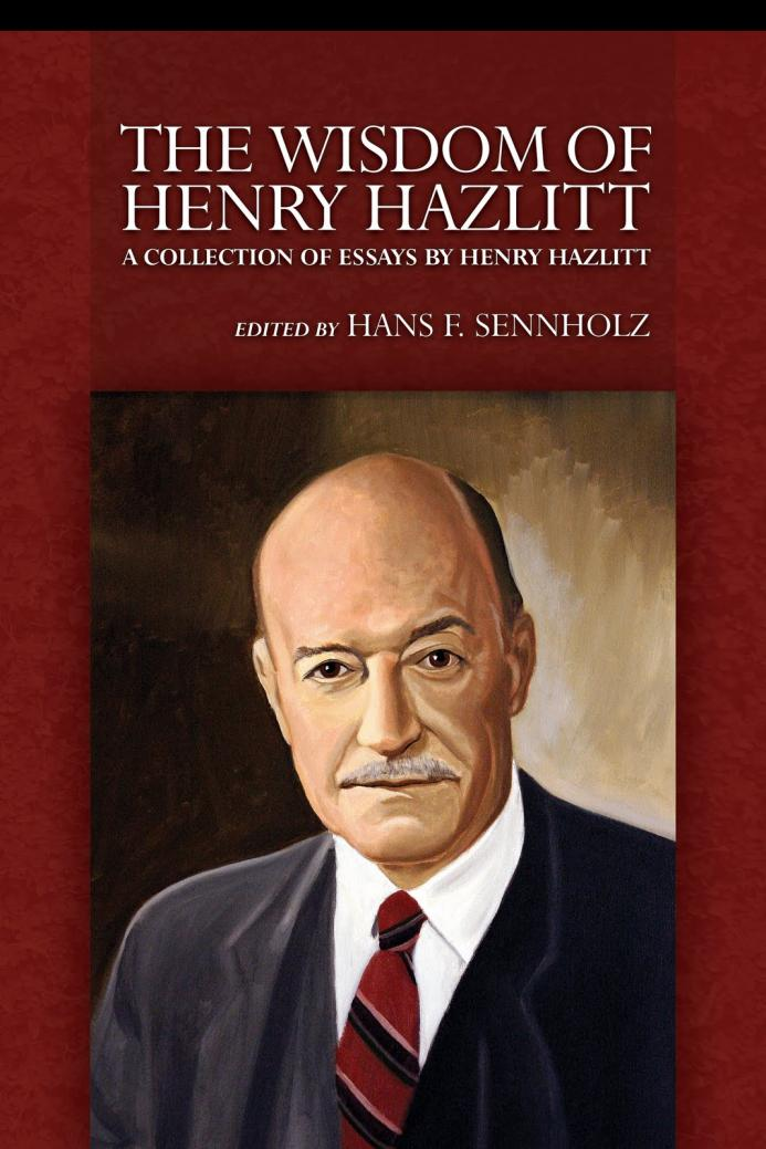 The_Wisdom_of_Henry_Hazlitt_upload_(2009_print)_cover.jpg