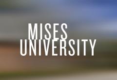 Mises University 2020