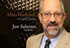 Joe Salerno on Mises Weekends