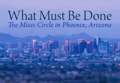 Watch the Phoenix Mises Circle LIVE!