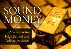 Sound Money Seminar 2015