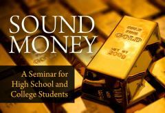 Sound Money Seminar 2015