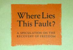 Where Lies This Fault? by Leonard Read