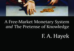 A Free-Market Monetary System by F. A. Hayek