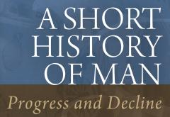 A Short History of Man by Hans-Hermann Hoppe