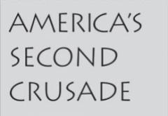 America's Second Crusade by Chamberlin