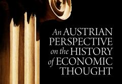 An Austrian Perspective on the History of Economic Thought by Murray Rothbard