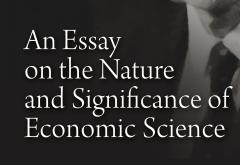 An Essay on the Nature and Significance of Economic Science by Lionel Robbins
