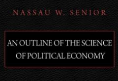 An Outline of the Science of Political Economy by Nassau W. Senior