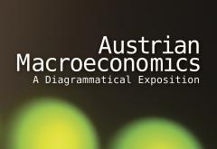 Austrian Macroeconomics by Roger Garrison