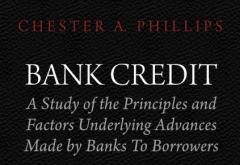 Bank Credit by Chester A. Phillips