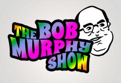The Bob Murphy Show