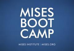 Mises Boot Camp