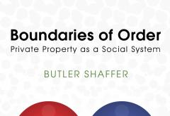 Boundaries of Order by Butler Shaffer
