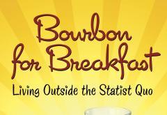 Bourbon for Breakfast by Jeff Tucker