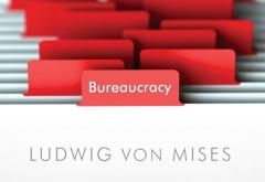 Bureaucracy by Ludwig von Mises