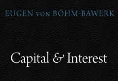 Capital and Interest by Eugen von Böhm-Bawerk