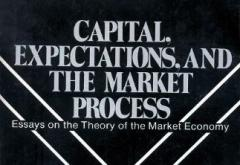 Capital, Expectations, and the Market Process by Ludwig Lachmann