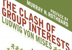 The Clash of Group Interests by Ludwig von Mises