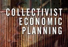 Collectivist Economic Planning by F. A. Hayek