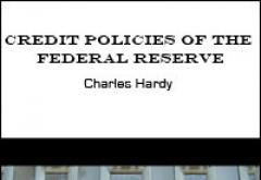 Credit Policies of the Federal Reserve