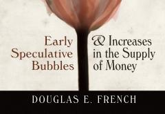 Early Speculative Bubbles by Douglas E. French