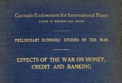 Effects of the War on Money, Credit, and Banking in France and the United States by Anderson