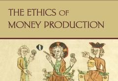 The Ethics of Money Production by Guido Hulsmann