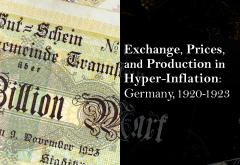 Exchange, Prices, and Production in Hyper-Inflation by Frank Graham