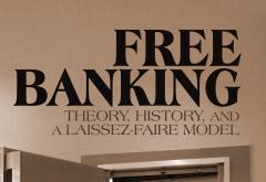 Free Banking by Larry Sechrest