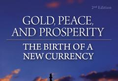 Gold, Peace, and Prosperity by Ron Paul