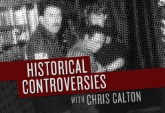 Historical Controversies Podcast