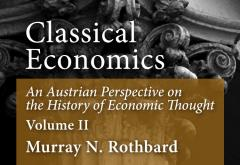 AN Austrian Persepctive on the History of Economic Thought, Volume 2 by Murray N. Rothbard