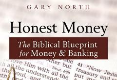 Honest Money by Gary North