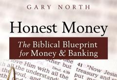 Honest Money by Gary North