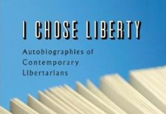 I Chose Liberty by Walter Block