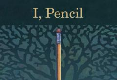 I, Pencil by Leonard Read