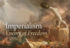 Imperialism: Enemy of Freedom 2006