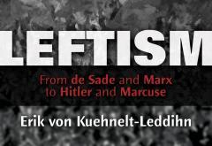 Leftism by Kuehnelt-Leddihn