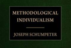 Methodological Individualism by Joseph Schumpeter