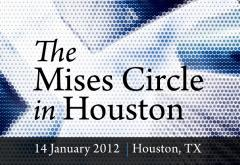 Mises Circle in Houston 2012