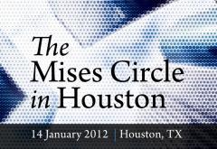 Mises Circle in Houston 2012
