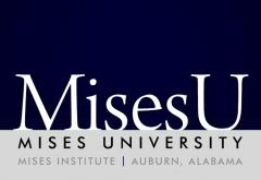 Mises University 20140603